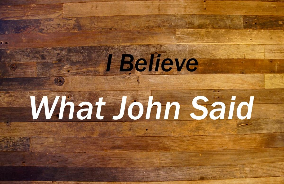 What John Said